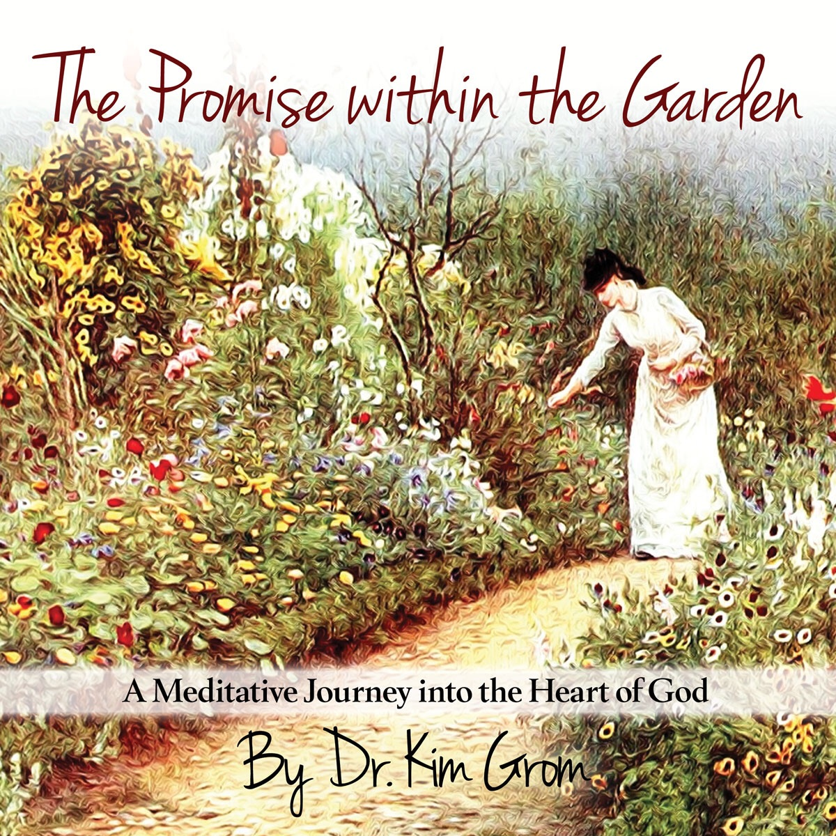 The Promise Within the Garden